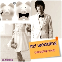 my wedding [wedding vow]