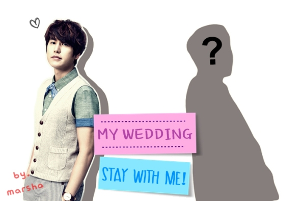 [poster] my wedding - stay with me